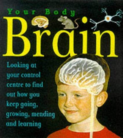 Download The Brain (Your Body)