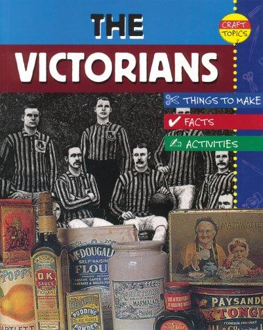 Download The Victorians (Craft Topics)
