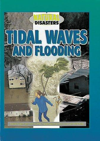 Download Tidal Waves and Flooding (Natural Disasters)