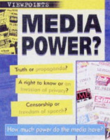 Media Power? (Viewpoints)
