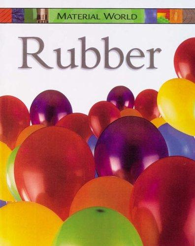 Rubber (Material World)