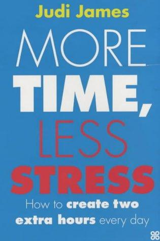 More Time, Less Stress
