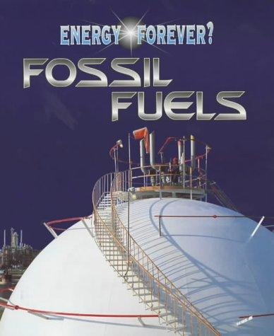 Download Fossil Fuels (Energy Forever?)