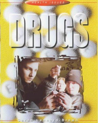 Drugs (Health Issues)