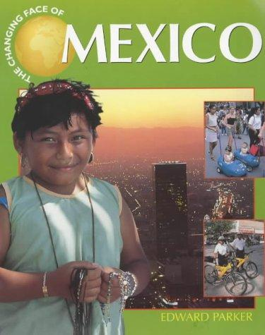 Download Mexico (Changing Face Of…)