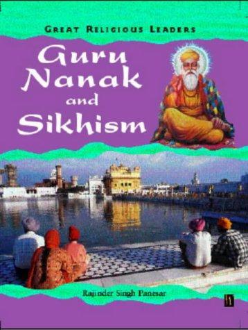 Guru Nanak and Sikhism (Great Religious Leaders)