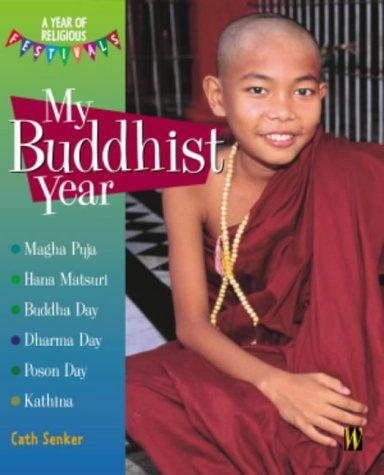 Download My Buddhist Year (A Year of Religious Festivals)