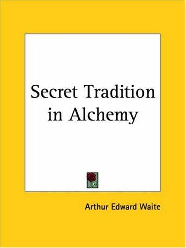 Download Secret Tradition in Alchemy