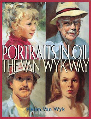 Download Portraits in Oil the Van Wyk Way
