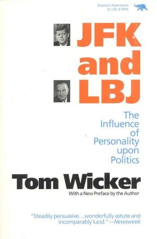 JFK and LBJ by Tom Wicker
