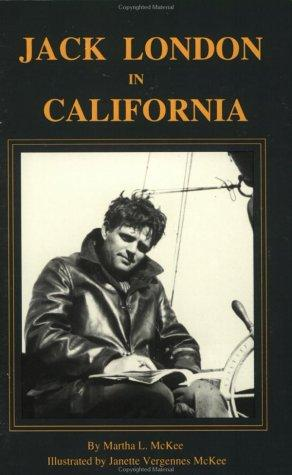 Jack London in California:A Guide