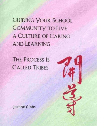 Download Guiding Your School Community to Live a Culture of Caring and Learning