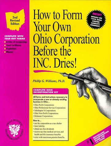 How to form your own Ohio corporation before the inc. dries!