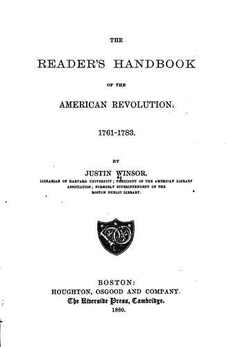 The reader's handbook of the American Revolution. 1761-1783.