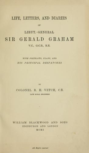 Download Life, letters and diaries of Lieut.-General Sir Gerald Graham …