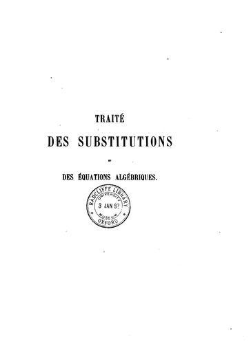 Download Traité des substitutions et des équations algébriques