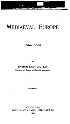 Mediaeval Europe. (814-1300)