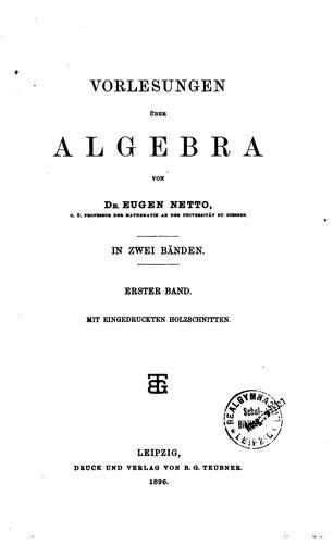 Download Vorlesungen über algebra