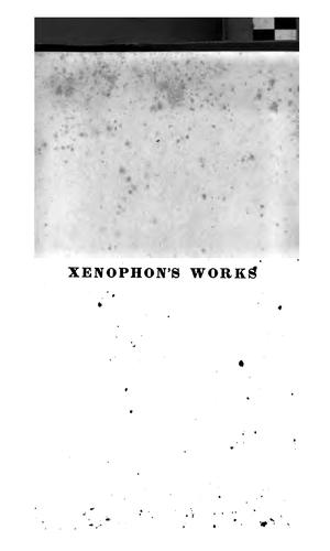 The whole works of Xenophon.