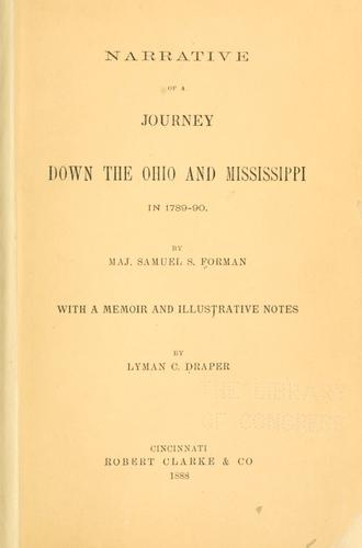 Narrative of a journey down the Ohio and Mississippi in 1789-90.