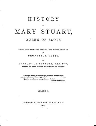 Download History of Mary Stuart, queen of Scots.