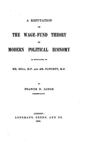 Francis D. Longe on the wage-fund theory, 1866.