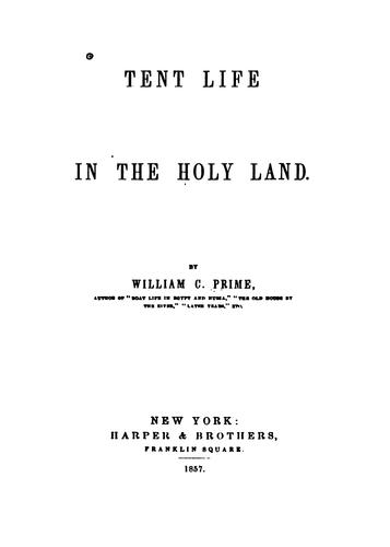 Download Tent life in the Holy Land.