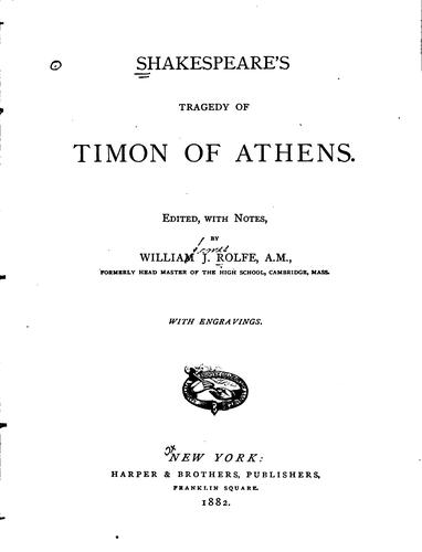 Shakespeare's tragedy of Timon of Athens.