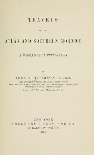 Download Travels in the Atlas and southern Morocco.