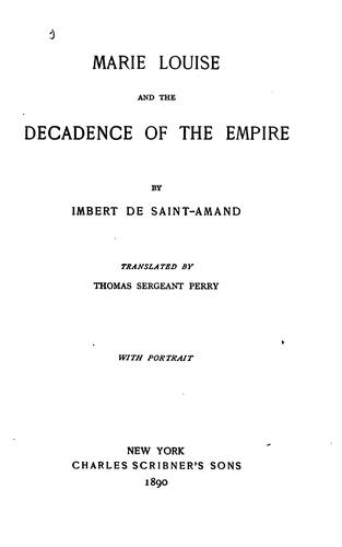Marie Louise and the decadence of the Empire.
