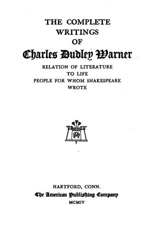 The complete writings of Charles Dudley Warner.