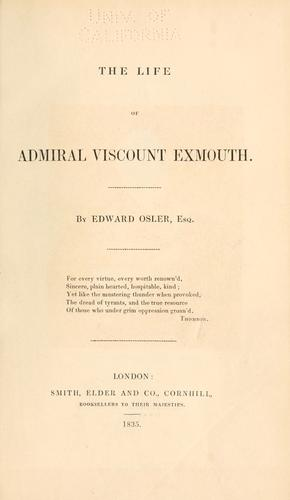 Download The life of Admiral Viscount Exmouth.