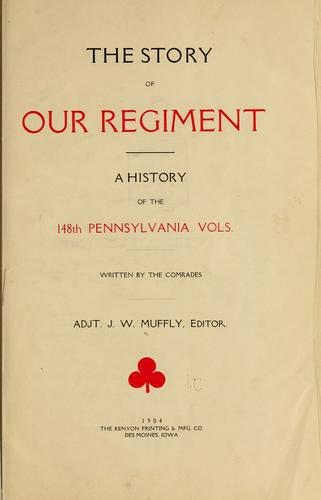 The story of our regiment