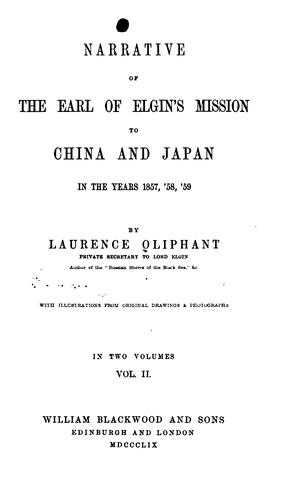 Narrative of the Earl of Elgin's mission to China and Japan in the years 1857, '58, '59.