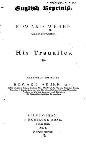 Download Edward Webbe, chief master gunner, his trauailes. 1590.