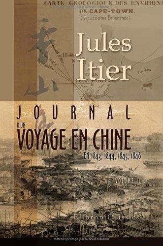 Download Journal d'un voyage en Chine en 1843, 1844, 1845, 1846