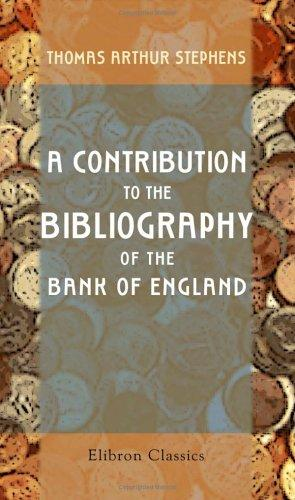 A Contribution to the Bibliography of the Bank of England