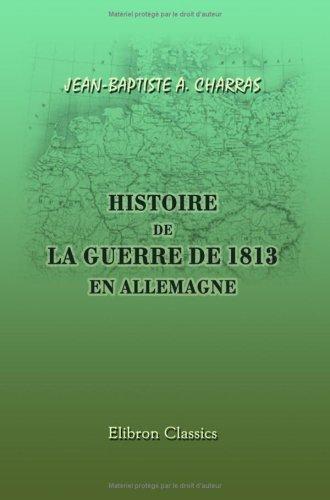 Histoire de la guerre de 1813 en Allemagne