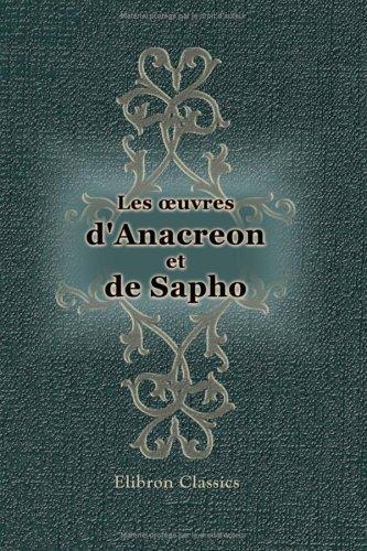 Download Les oeuvres d'Anacréon et de Sapho