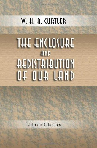 Download The Enclosure and Redistribution of Our Land