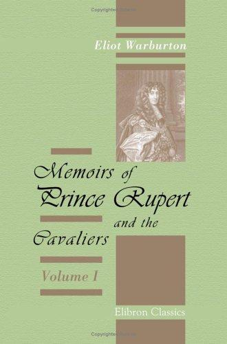 Download Memoirs of Prince Rupert and the Cavaliers