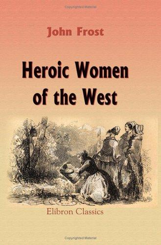 Download Heroic Women of the West