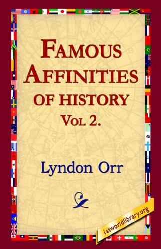 Download Famous Affinities of History