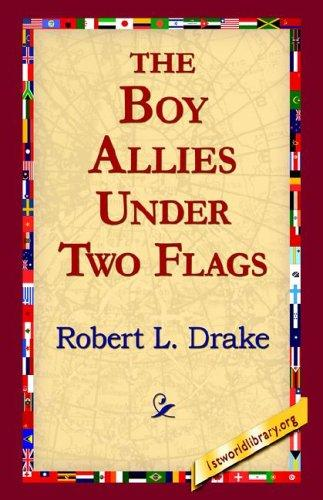 Download The Boy Allies Under Two Flags