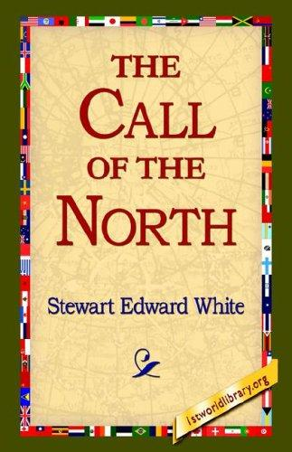 Download The Call of the North