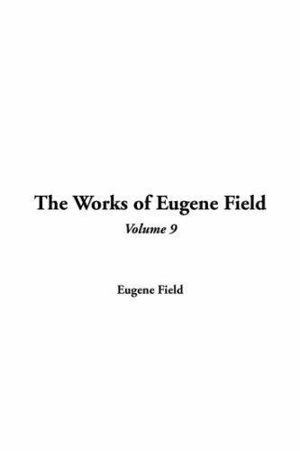 Works of Eugene Field