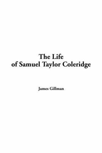 Download The Life of Samuel Taylor Coleridge