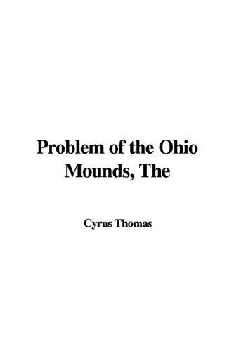 Download The Problem of the Ohio Mounds