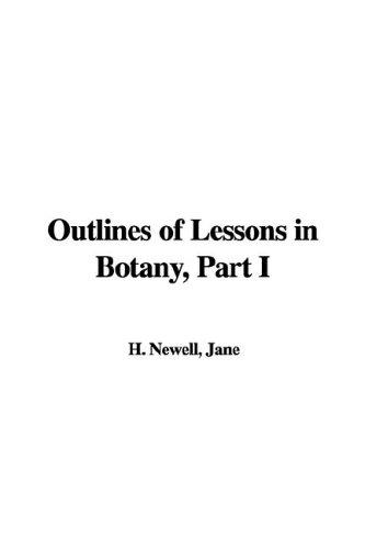 Download Outlines of Lessons in Botany