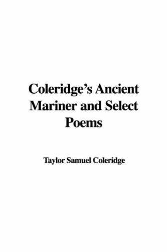 Download Coleridge's Ancient Mariner And Select Poems